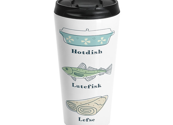 Hotdish, Lutefisk and Lefse Stainless Steel Travel Mug