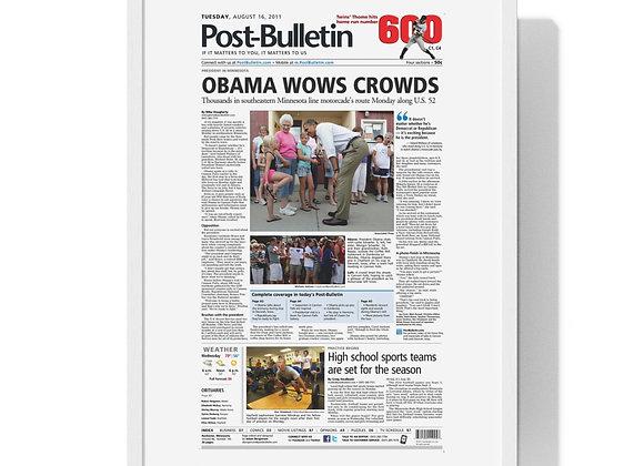 August 16, 2011 Post Bulletin Front Page Framed Poster - Obama Visits Minnesota