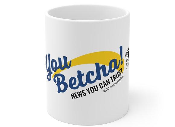 You Betcha News Mug