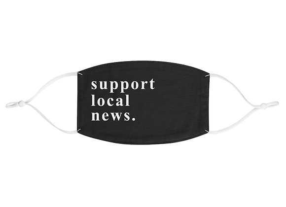 Support Local News Fabric Face Mask