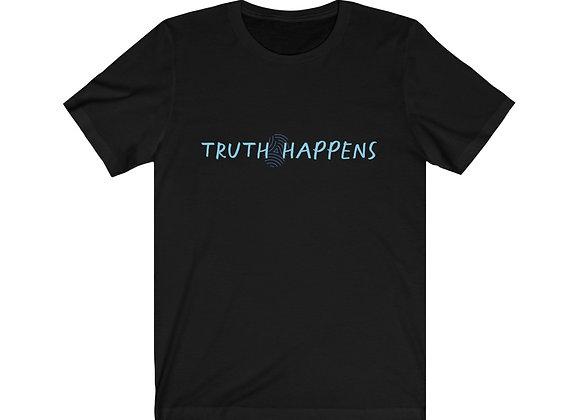 Dakota Spotlight - Truth Happens Unisex Tee
