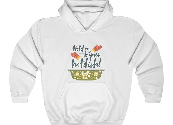 Hold On to Your Hotdish - Unisex Hoodie