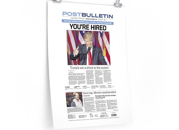 November 9, 2016 Post Bulletin Front Page Poster - Trump Wins Election