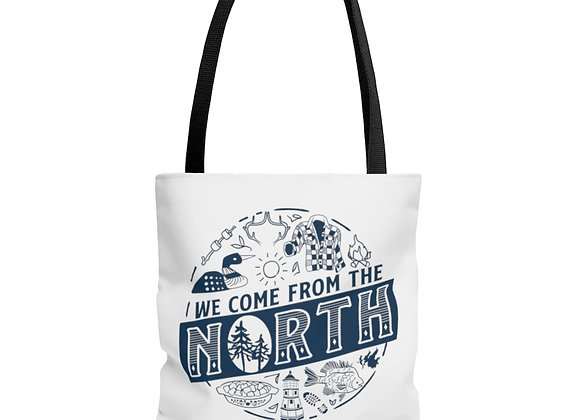 We Come from the North Tote Bag