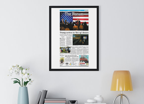 September 8, 2018 Forum Framed Poster - Trump Visits Fargo