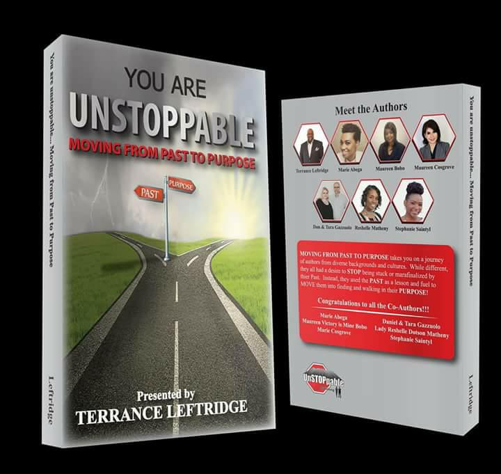 YOU ARE UNSTOPPABLE....Moving from Past to PURPOSE