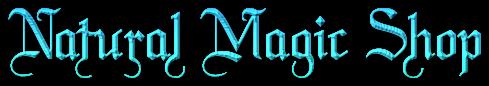 Natural Magic Shop on Arcane Shaman