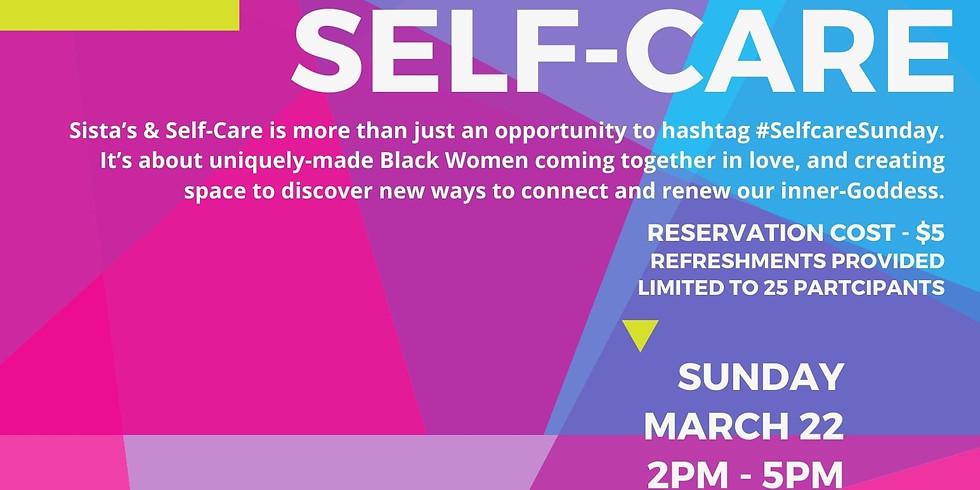 Sista's & Self-Care: Body (Quarterly Gathering)