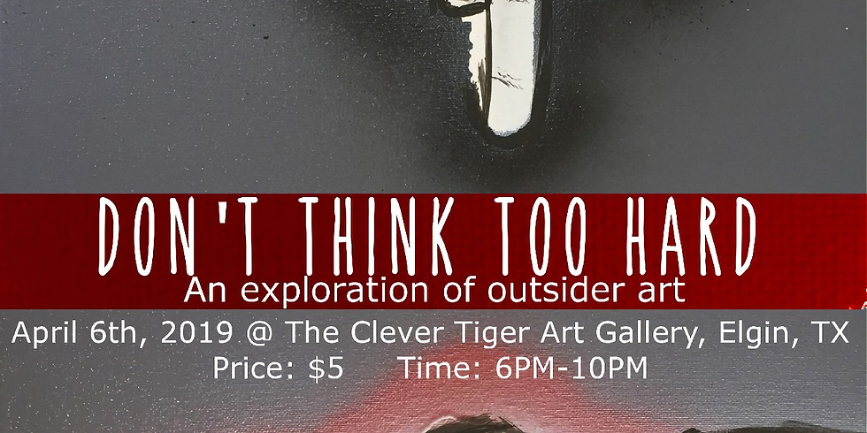 Don't Think too Hard: An Explanation of Outside Art featuring Carlos Gandia