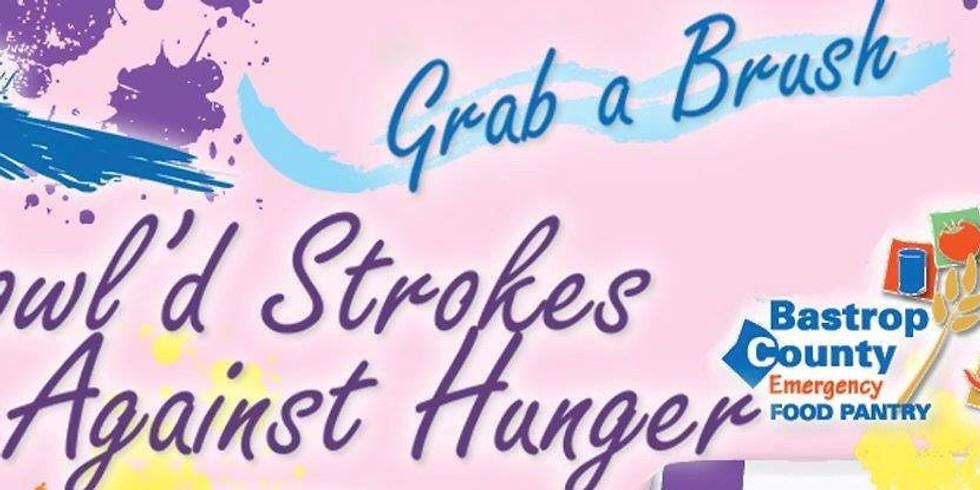 Bowl'd Strokes Against Hunger