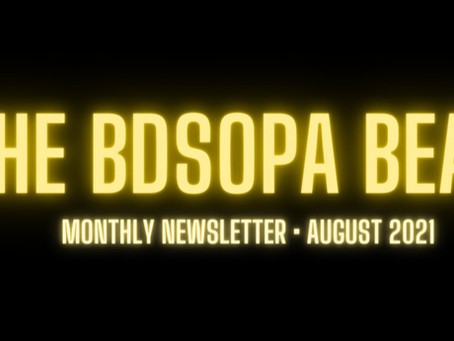 The BDSOPA Beat: August 2021