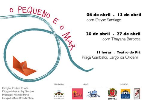 O Pequeno e o Mar | Teatro do Piá | Curitiba PR