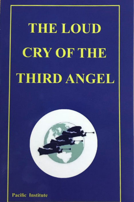 """The Loud Cry of the Third Angel"""