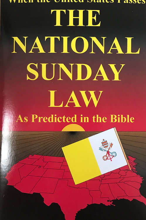"""When the United States Passes The National Sunday Law..."""
