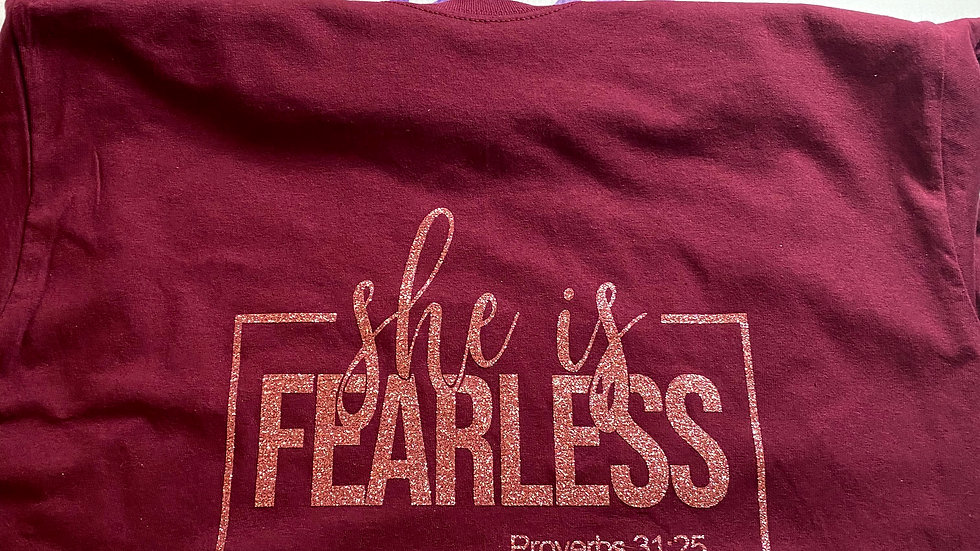 She Is Fearless Quote Tee