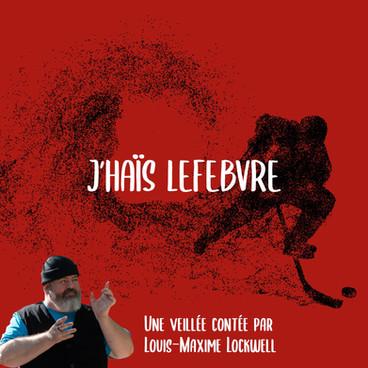 J'haïs Lefebvre