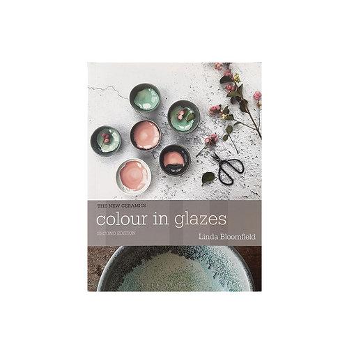 Colour in Glazes Seconda Edizione