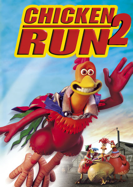 CHICKEN RUN 2 poster