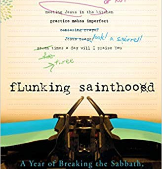 Flunking Sainthood, by Jana Reiss