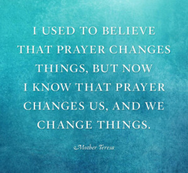 prayer changes us
