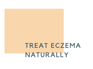 4 Key Points for Treating Eczema Naturally