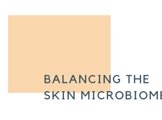 Balancing your skin microbiome
