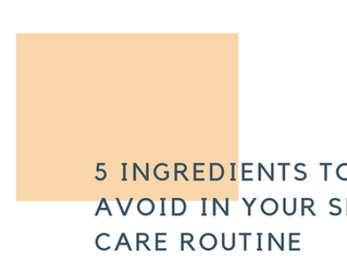 5 ingredients to avoid in your skin care routine