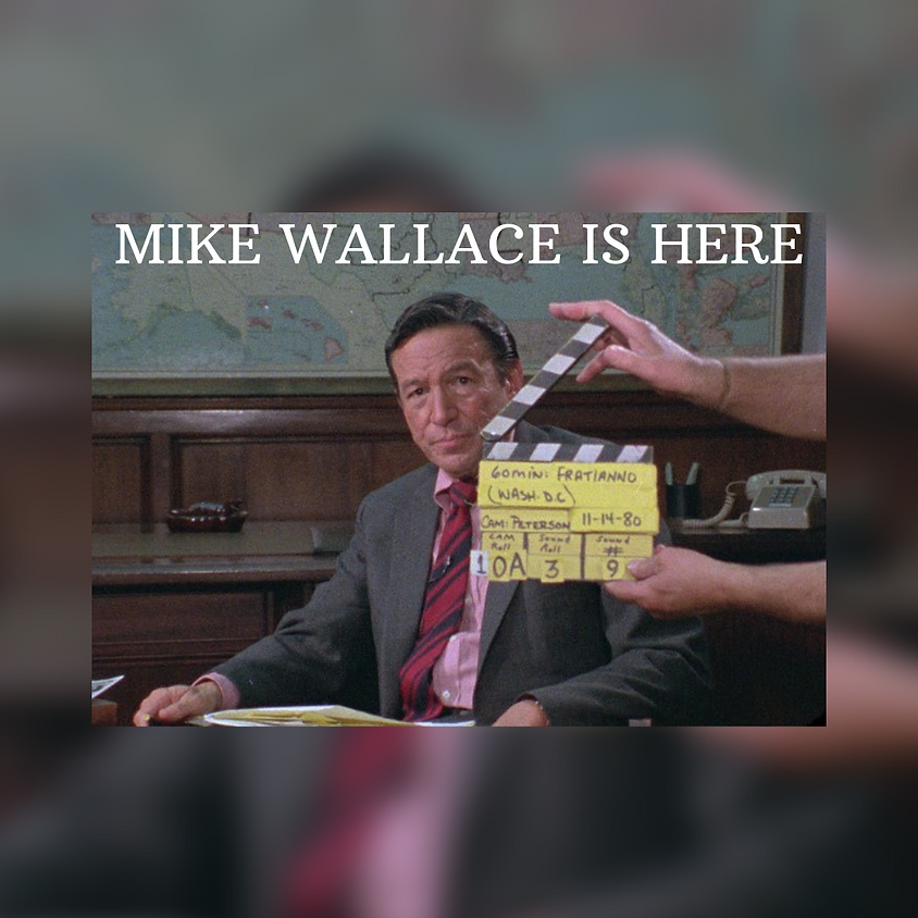 Documentary Series Film: MIKE WALLACE IS HERE