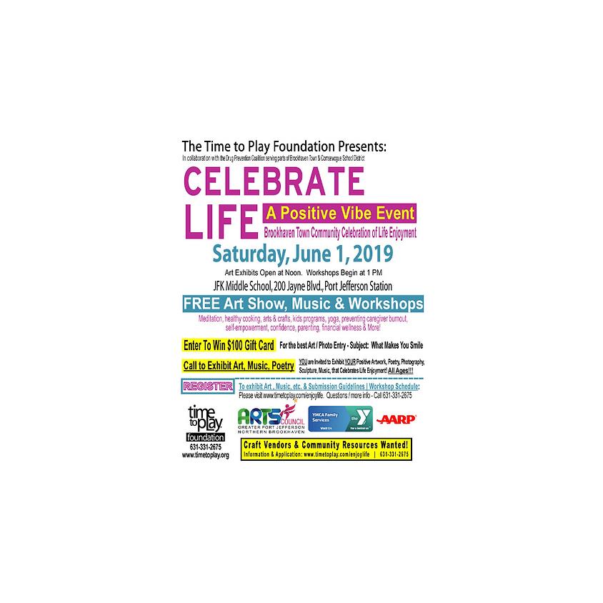Celebrate Life : A Positive Vibe Event