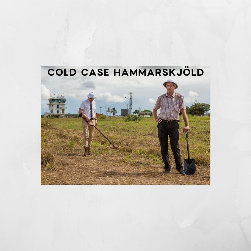 Documentary Series Film: COLD CASE HAMMARSKJÖLD
