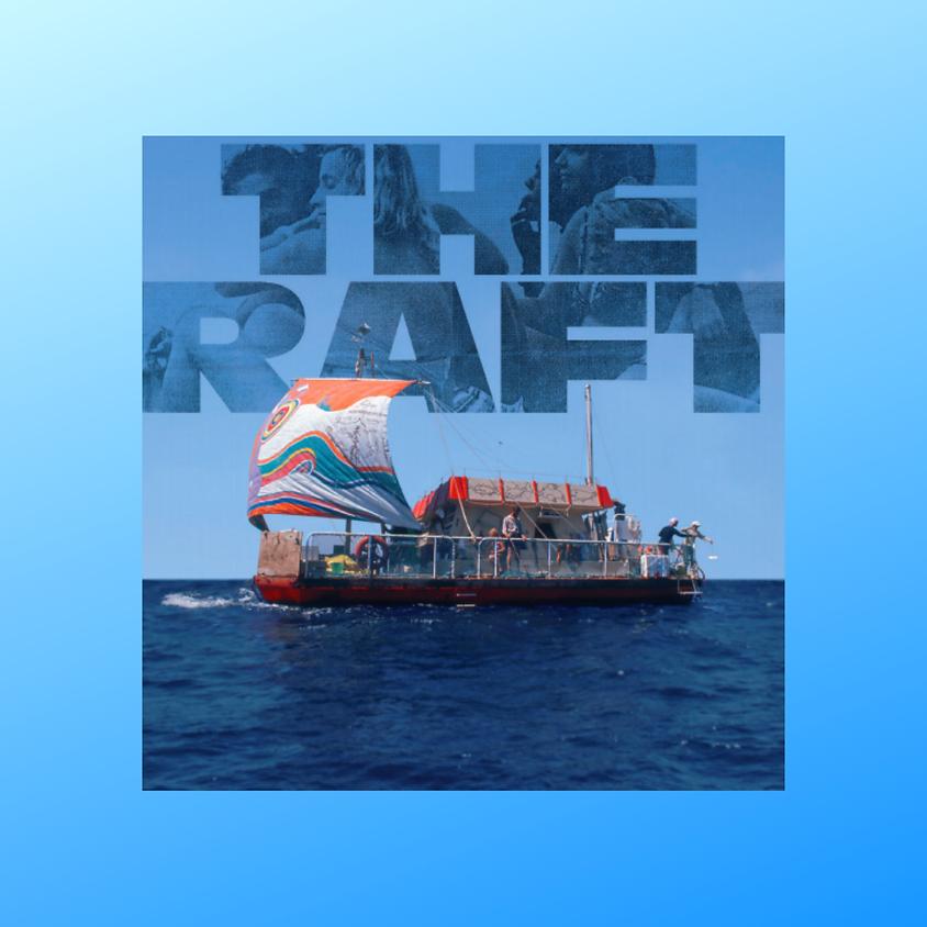 Documentary Series Film: THE RAFT