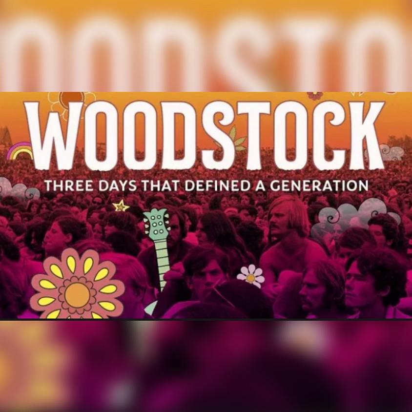 WOODSTOCK: THREE DAYS THAT DEFINED A GENERATION SCREENING