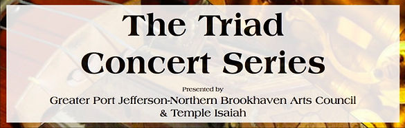 Triad-Concert-Series-Port-Jeff-Arts-Coun
