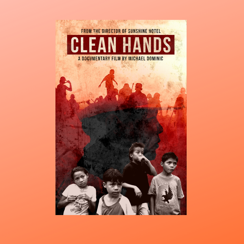 Documentary Series Film: CLEAN HANDS