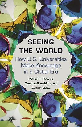 Seeing the World How US Universities Mak