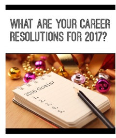 What Are Your Career Resolutions for 2017?