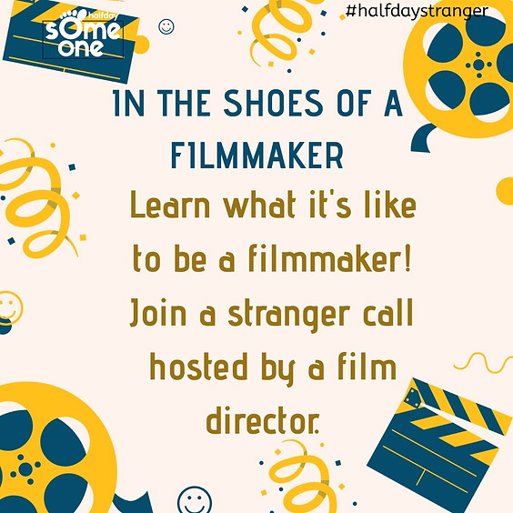 In the shoes of a filmmaker