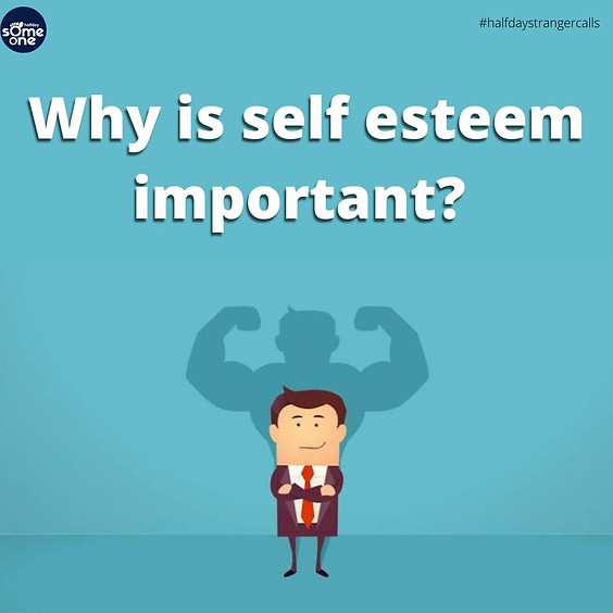 Why is self esteem important?