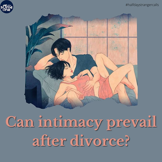 Can intimacy prevail after divorce?