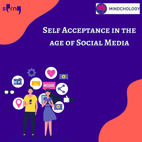 Self Acceptance in the age of Social Media