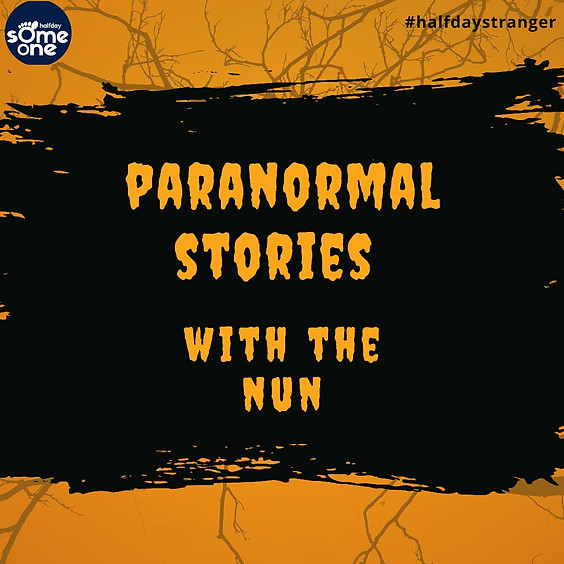 Paranormal Stories with The Nun