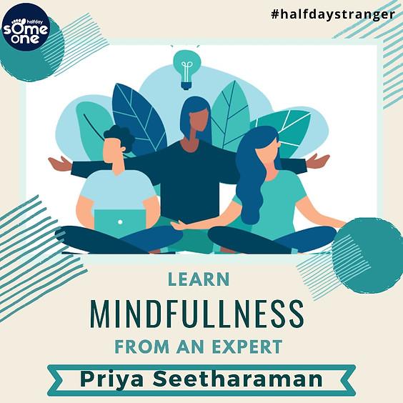 Mindfulness by Priya Seetharaman