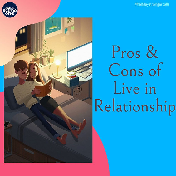Pros and cons of live-in relationships