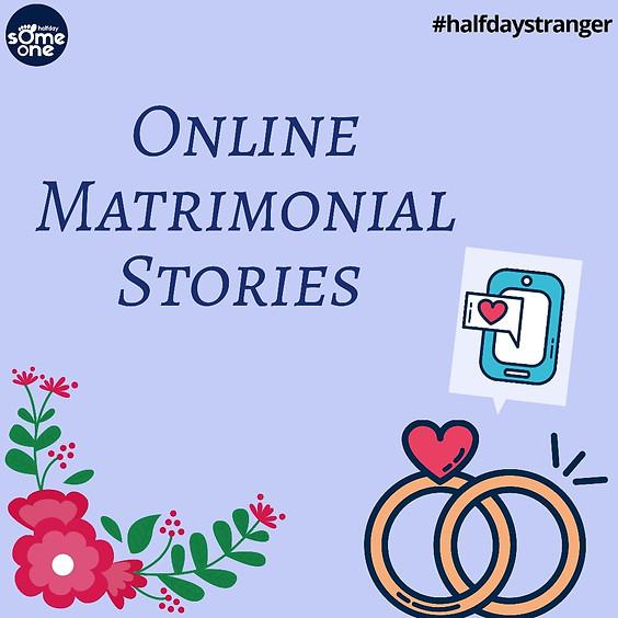 Online Matrimonial Stories