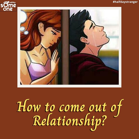 How to come out of a relationship