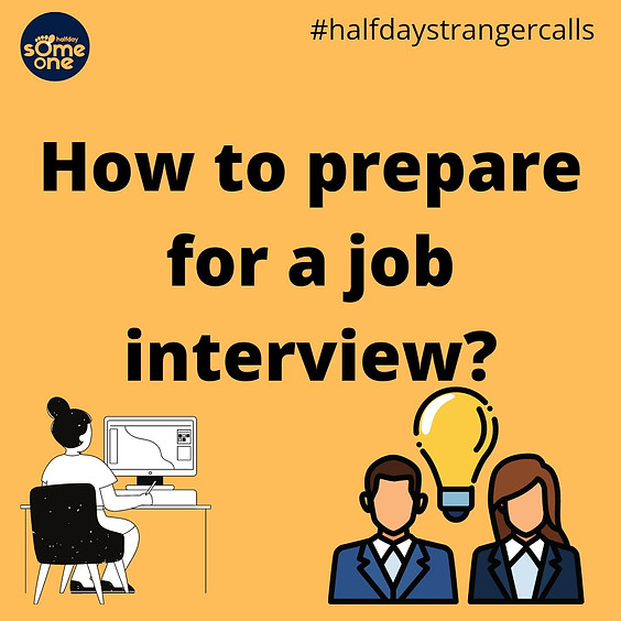 How to prepare for job interviews?