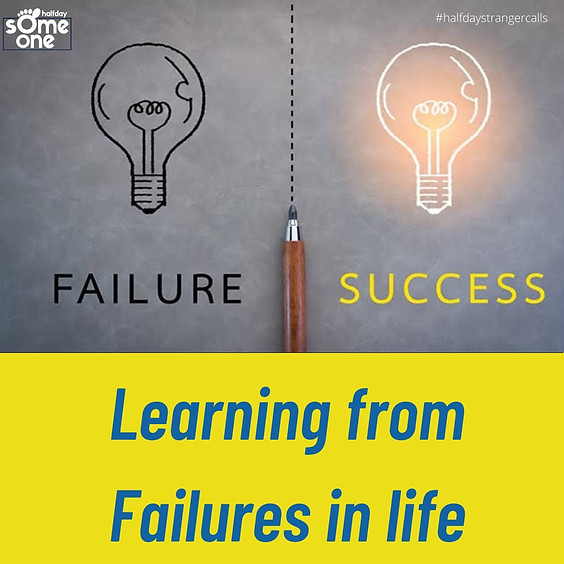 Learning from failures in life