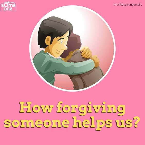 How forgiving someone helps us?