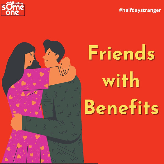 Friends with benefit