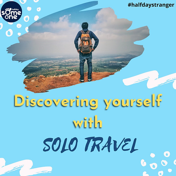 Discovering yourself with solo travel